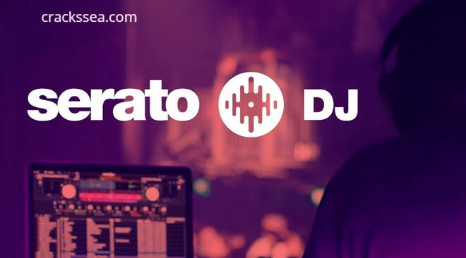 Serato DJ Pro 2.4.2 Crack + Serial Key Torrent Download Latest