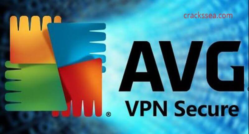 AVG Secure VPN Crack 2020 Full Latest Version Download