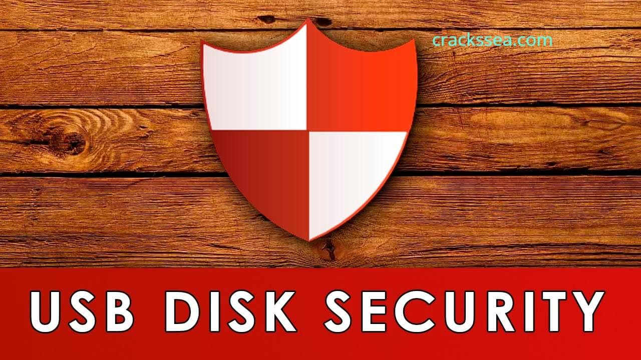 USB Disk Security 6.8.0.501 Crack With Serial Key 2021 Free Download